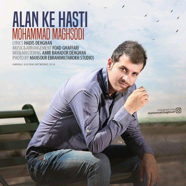 Mohammad Maghsodi - Alan Ke Hasti