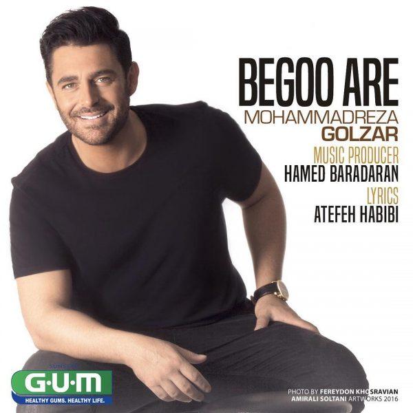 Mohammadreza Golzar - Begoo Are