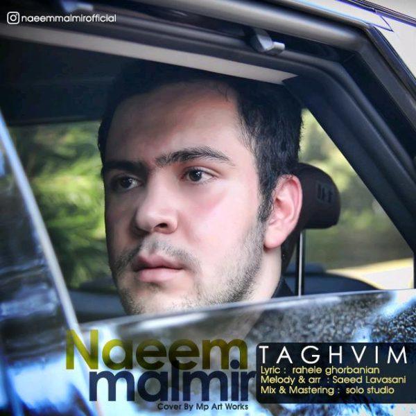 Naeem Malmir - Taghvim