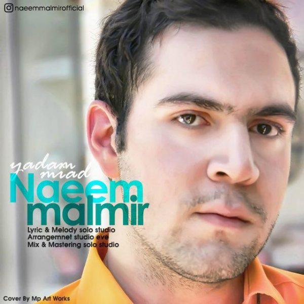 Naeem Malmir - Yadam Miad