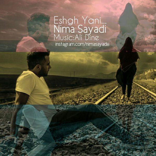 Nima Sayadi - Eshgh Yani