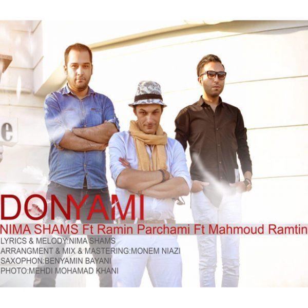Nima Shams & Ramin Parchami - Donyami (Ft. Mahmoud Ramtin)