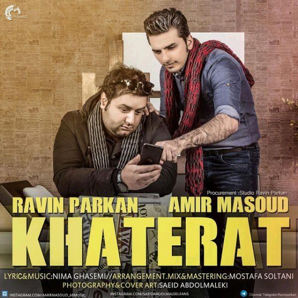 Ravin - Khaterat (Ft Amir Masoud)