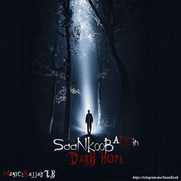 SaaNKooB (A Min) - Dark Hope