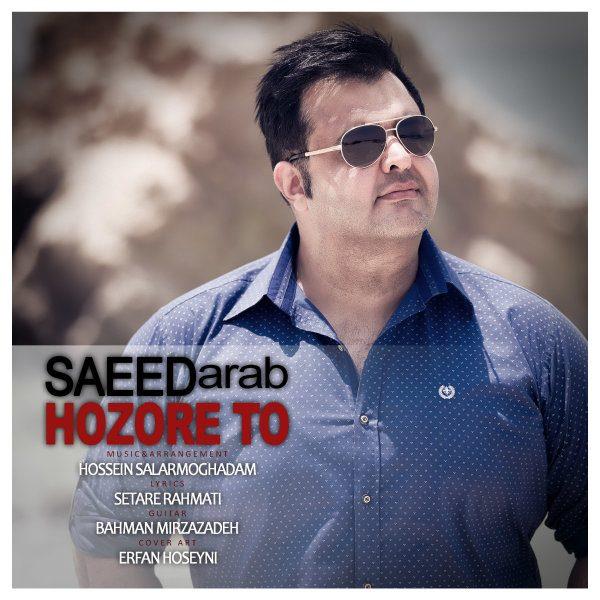Saeed Arab - Hozore To