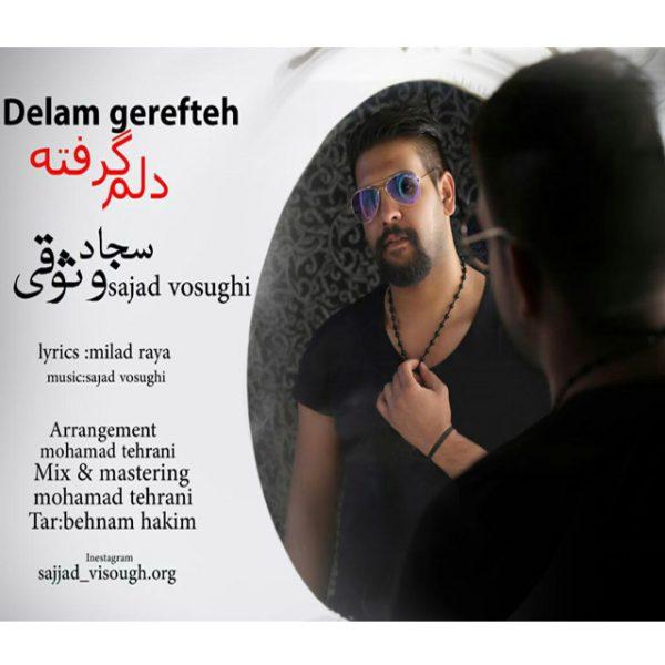 Sajjad Vosooghi - Delam Gerefteh