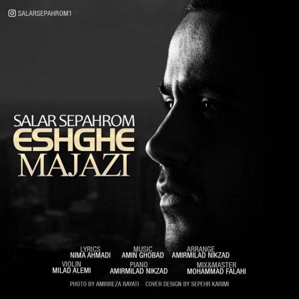 Salar Sepahrom - Eshghe Majazi