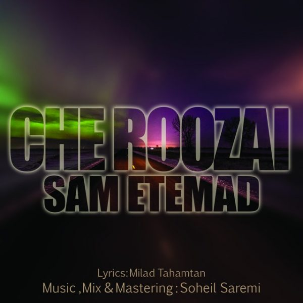 Sam Etemad - Che Roozai