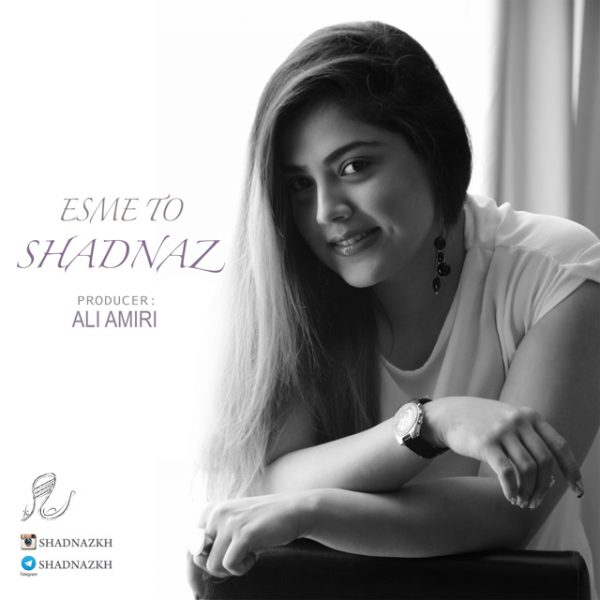 Shadnaz - Esme To