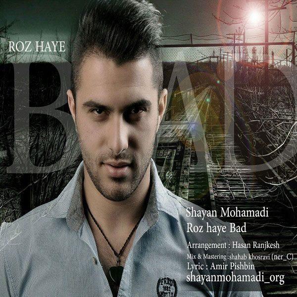 Shayan Mohamadi - Rozhaye Bad