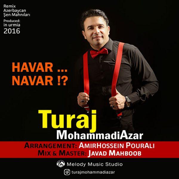 Turaj MohammadiAzar - Havar Navar