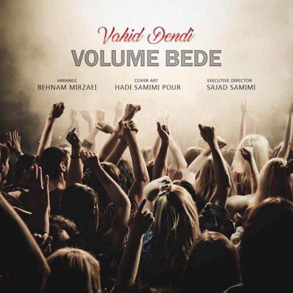 Vahid Dendi - Volume Bede