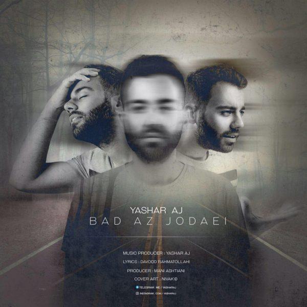 Yashar Aj - Bad Az Jodaei