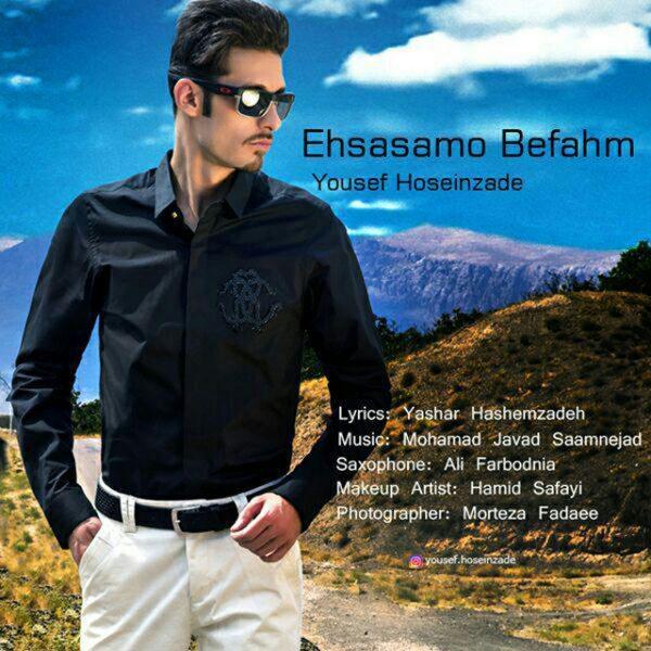 Yousef Hoseinzadeh - Ehsasamo Befahm
