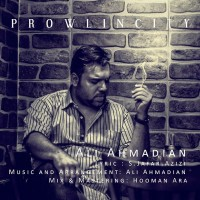 Ali-Ahmadian-Prowl-In-City