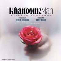 Alireza-Roozegar-Khanoome-Man