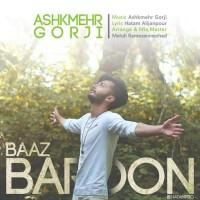 Ashkmehr-Gorji-Baaz-Baroon