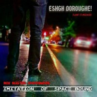 FlowT-Eshgh-Doroughe-Ft-Mozhdeh