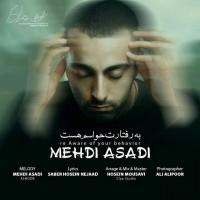 Mehdi-Asadi-Be-Raftaret-Havasam-Hast