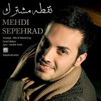 Mehdi-Sepehrad-Noghteye-Moshtarak