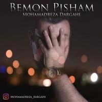 Mohamadreza-Dargahi-Bemon-Pisham