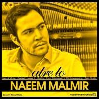 Naeem-Malmir-Atre-To