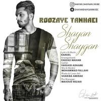 Shayan-Shaygan-Roozaye-Tanhaei