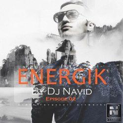 DJ Navid – Energik (Episode 02)