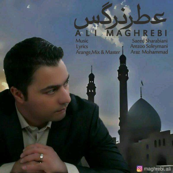Ali Maghrebi - Atreh Narges