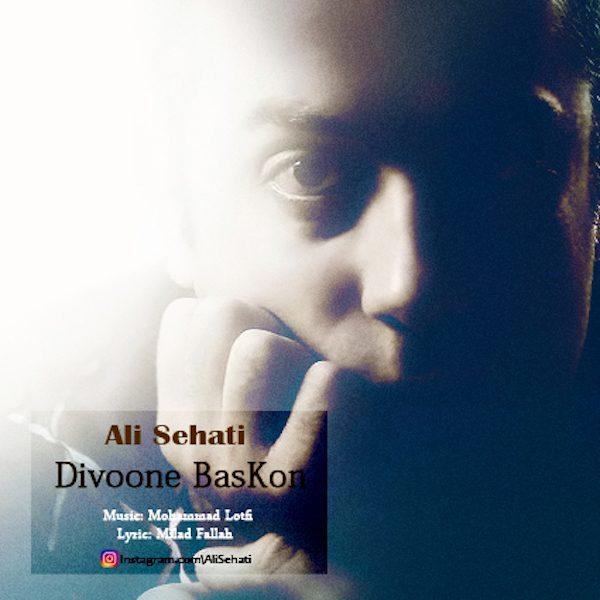 Ali Sehati - Divoone Baskon