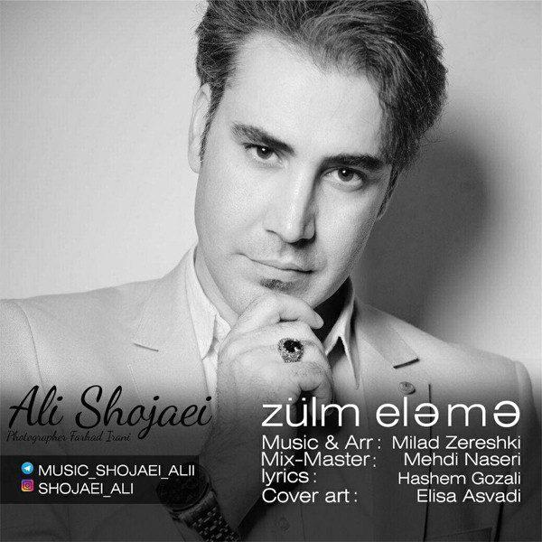 Ali Shojaei - Zulm Eleme