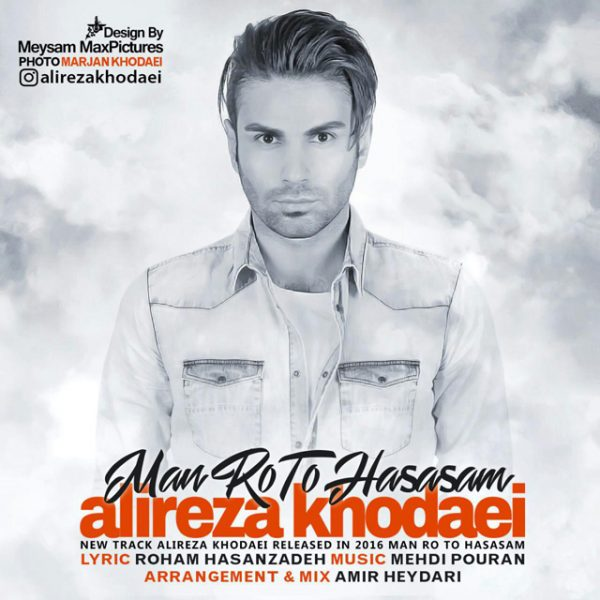 Alireza Khodaei - Man Roo To Hasasam