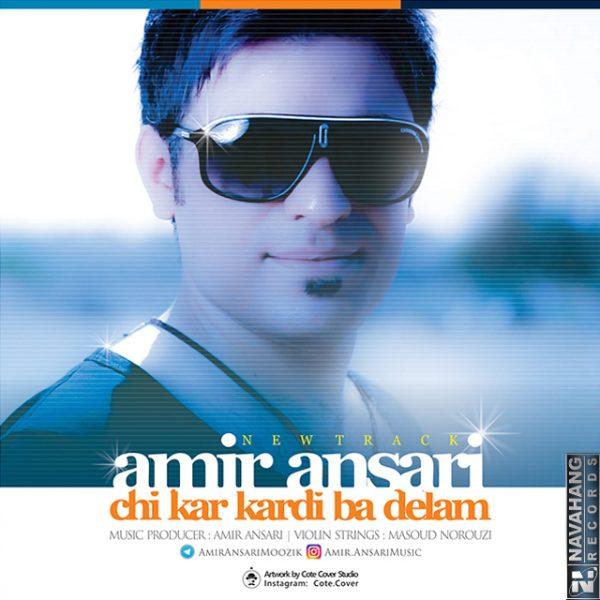 Amir Ansari - Chikar Kardi Ba Delam