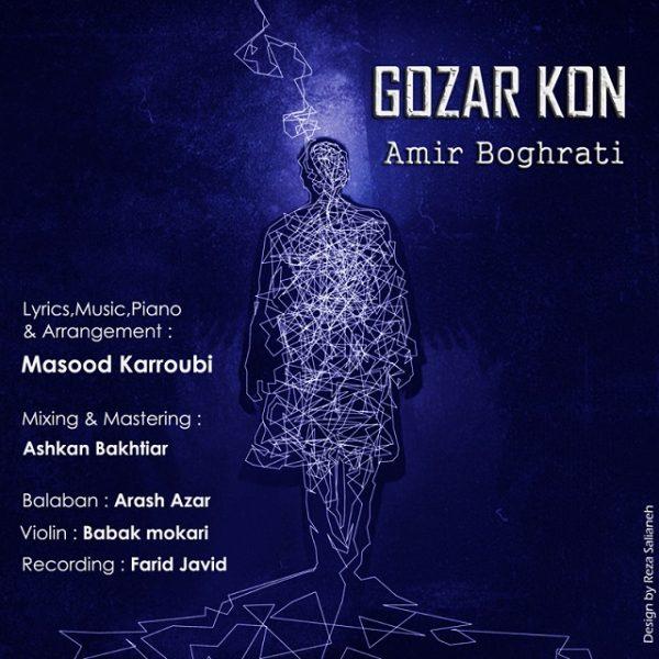 Amir Boghrati - Gozar Kon