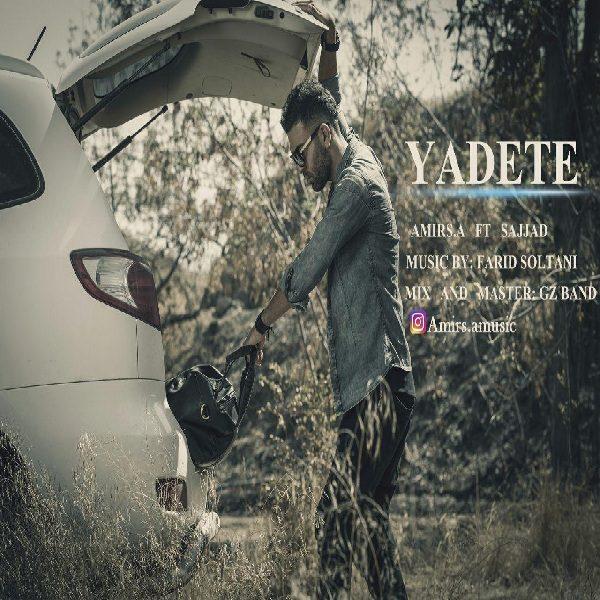 Amir SA & Sajjad - Yadete