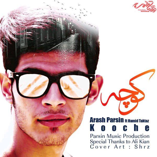 Arash Parsin - Kooche
