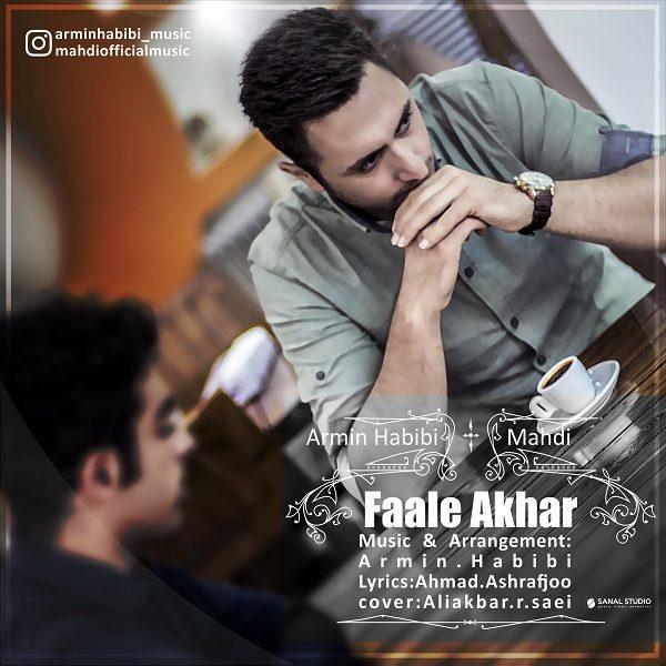 Armin Habibi - Faale Akhar (Ft. Mahdi)