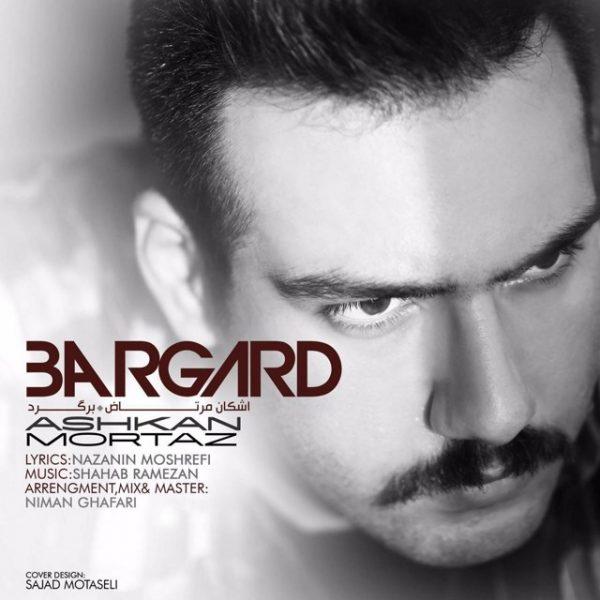 Ashkan Mortaz - Bargard