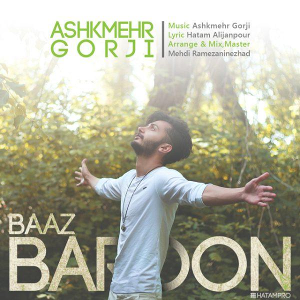 Ashkmehr Gorji - Baaz Baroon