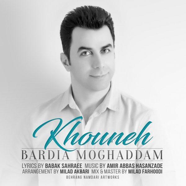Bardia Moghaddam - Khouneh