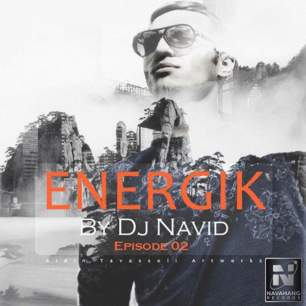 DJ Navid - Energik (Episode 02)