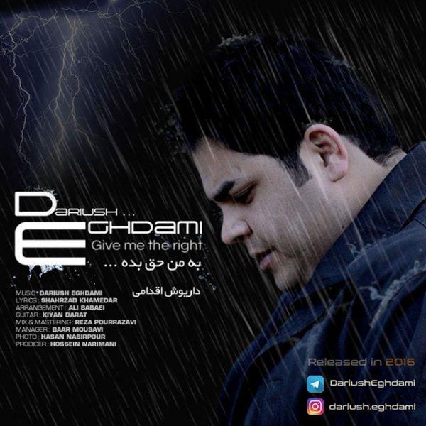 Dariush Eghdami - Be Man Hagh Bede