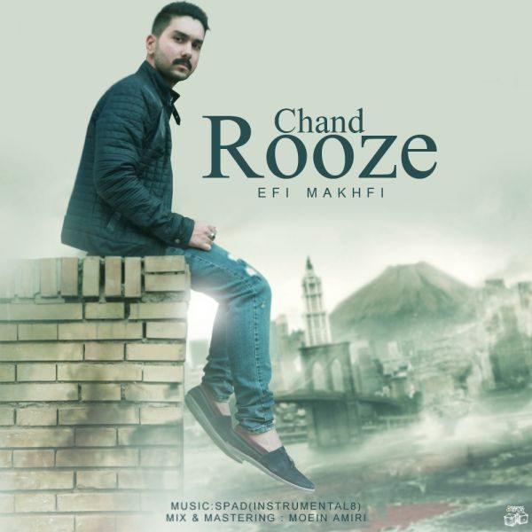 Efi Makhfi - Chand Rooze