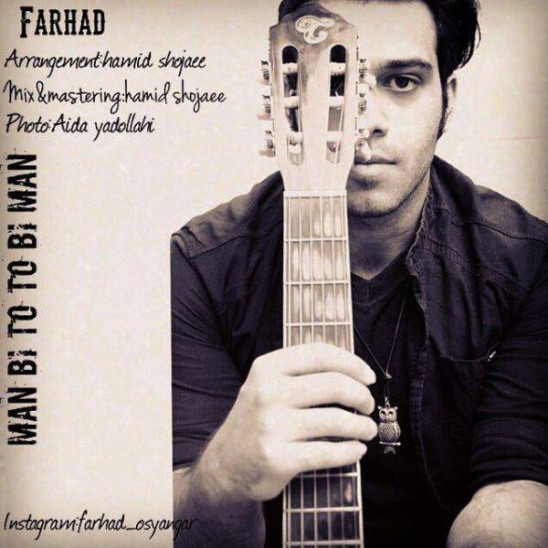 Farhad - Man Bi To To Bi Man