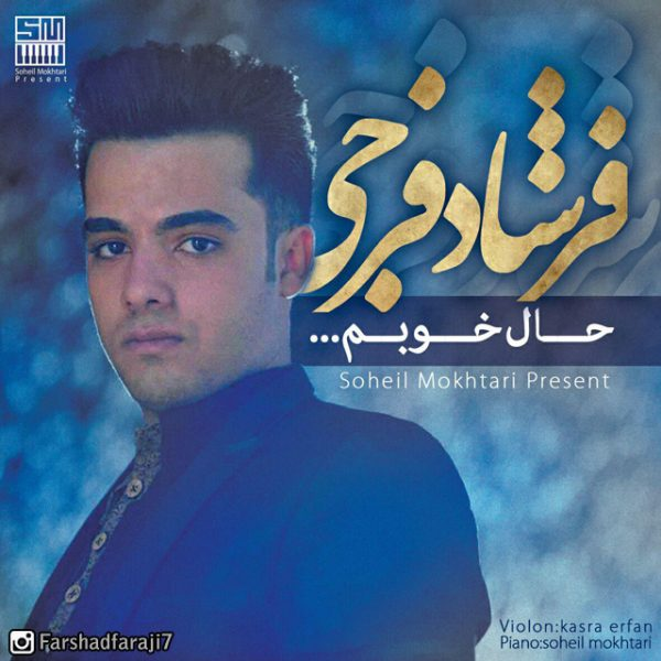 Farshad Faraji - Haale Khoubam