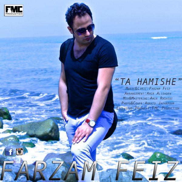 Farzam Feiz - Ta Hamishe