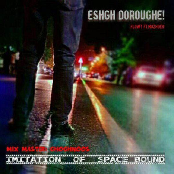 FlowT - Eshgh Doroughe (Ft. Mozhdeh)