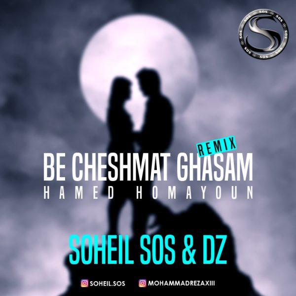 Hamed Homayon - Be Cheshmat Ghasam (Soheil Sos & Dz Remix)