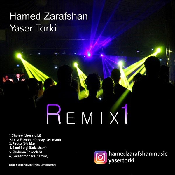 Hamed Zarafshan - Remix 1 (Ft. Yaser Torki)