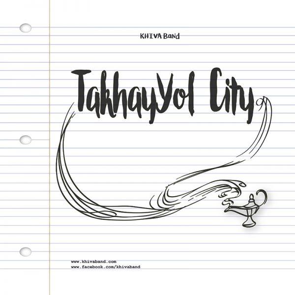 Khiva Band - TakhayYol City